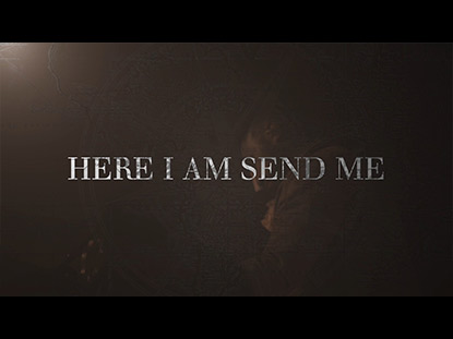 Here I Am Send Me Video Worship Song Track with Lyrics