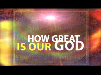 HOW GREAT IS OUR GOD: IWORSHIP FLEXX