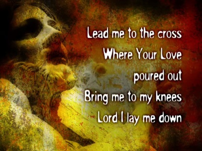 LEAD ME TO THE CROSS: IWORSHIP FLEXX
