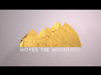 GOD WHO MOVES THE MOUNTAINS