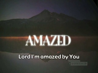 Amazed Iworship Video Worship Song Track With Lyrics