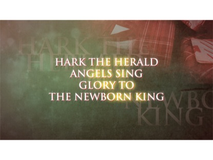 HARK THE HERALD ANGELS SING / KING OF HEAVEN