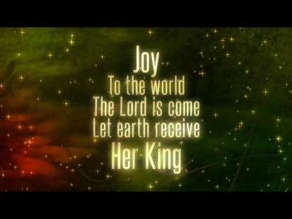 Joy To The World Video Worship Song Track With Lyrics