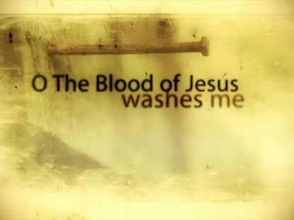 O THE BLOOD