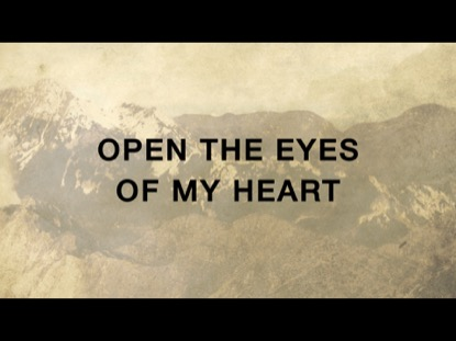 Open The Eyes Of My Heart Video Worship Song Track With
