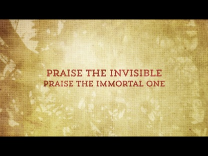 PRAISE THE INVISIBLE