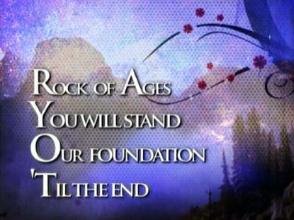 ROCK OF AGES YOU WILL STAND