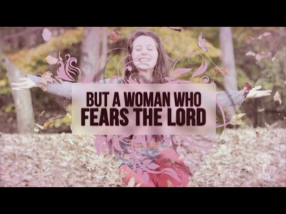 A WOMAN WHO FEARS THE LORD