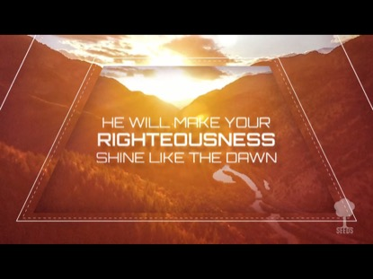 DELIGHT YOURSELF IN THE LORD (PSALM 37:4-6)