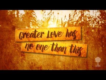 No Greater Love Seeds Family Worship Song Tracks Worshiphouse Kids