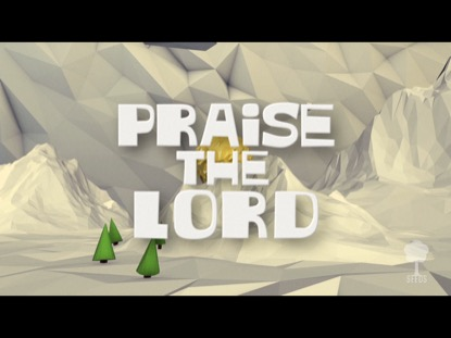 PRAISE THE LORD (PSALM 148:1-5)