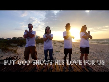 GOD SHOWS HIS LOVE FOR US (ROMANS 5:8)