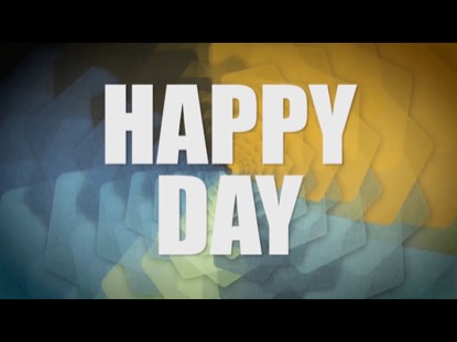 HAPPY DAY