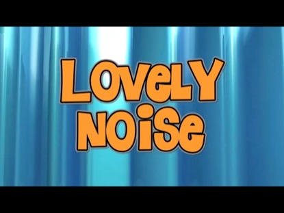 LOVELY NOISE