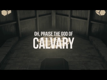 GOD OF CALVARY