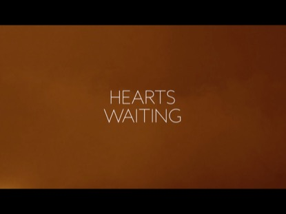 HEARTS WAITING (JOY TO THE WORLD)