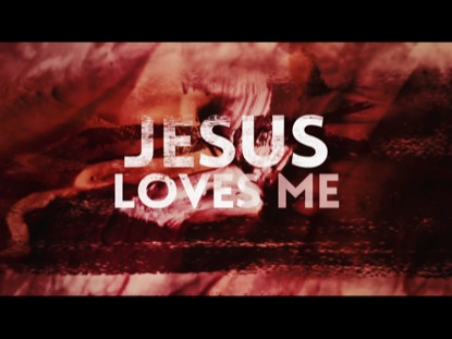 Jesus Loves Me Video Worship Song Track with Lyrics chris Tomlin WorshipHouse Media