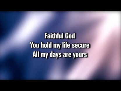 FAITHFUL GOD