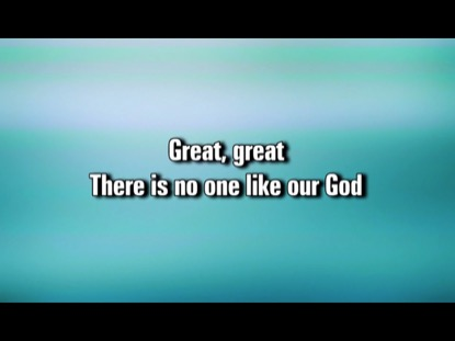 GREAT GREAT GOD