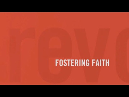 REVOLUTIONARY PARENTING 7: FOSTERING FAITH