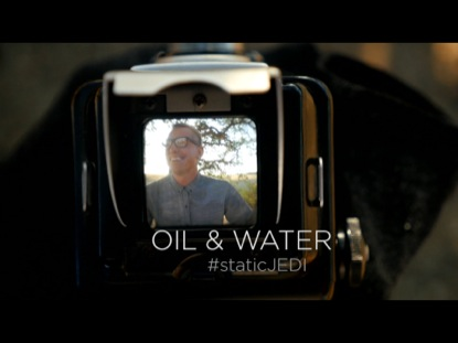 STATIC JEDI: OIL & WATER