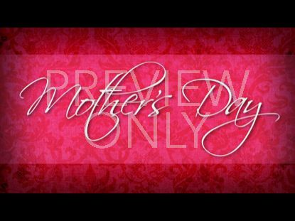 MOTHER'S DAY STILL 3