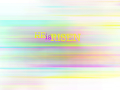 HE IS RISEN ABSTRACT LINES