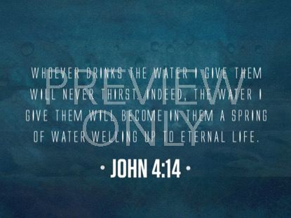 COME TO THE WATER SCRIPTURE STILL