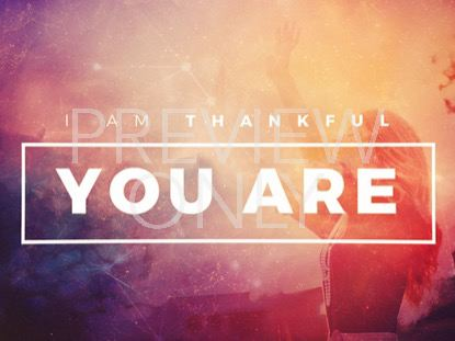 I AM THANKFUL YOU ARE TITLE STILL