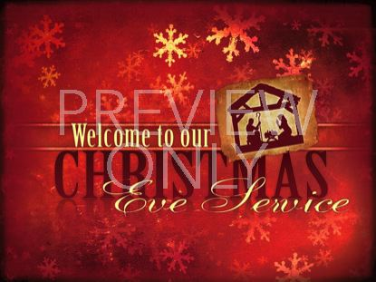 CHRISTMAS EVE CELEBRATION MANGER WELCOME