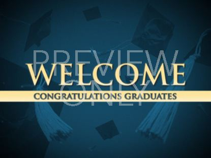 GRADUATES WELCOME STILL