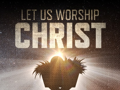 LET US WORSHIP CHRIST TITLE SLIDE