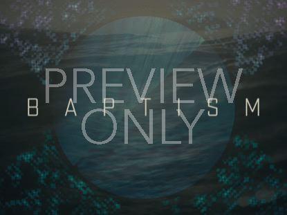 MODERN OCEAN BAPTISM