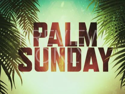 PALM SUNDAY TITLE SLIDE