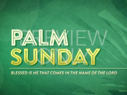 PALM SUNDAY TITLE STILL