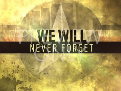 WE WILL NEVER FORGET STILL