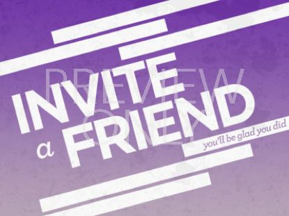INVITE A FRIEND STILL