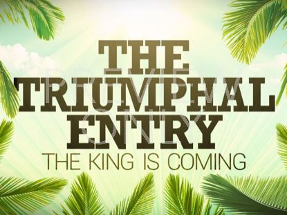 THE TRIUMPHAL ENTRY STILL