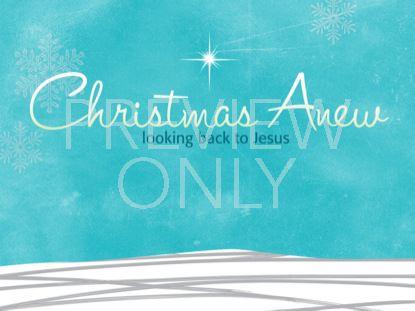 CHRISTMAS ANEW STILL 1