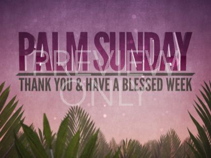 PALM SUNDAY EPIC THANK YOU