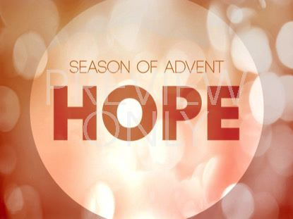 ADVENT HOPE STILL
