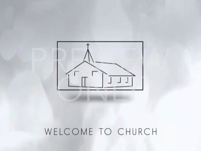 BACK TO CHURCH WELCOME STILL