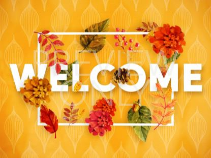 COLORS OF FALL WELCOME STILL
