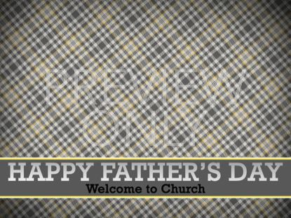FATHERS DAY LOWER WELCOME STILL