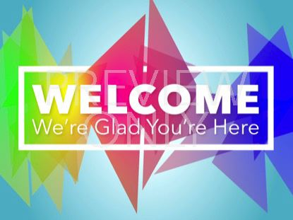 OVER THE RAINBOW WELCOME STILL