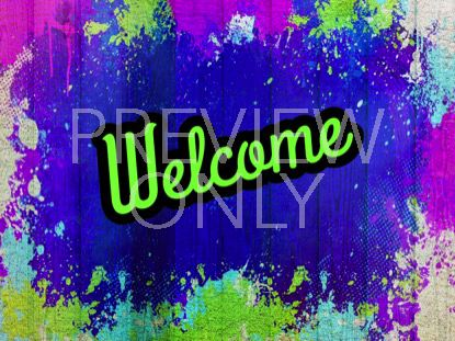 PAINTED JOY WELCOME STILL