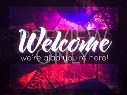 STAINED GLASS WELCOME STILL