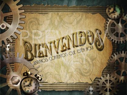 STEAMPUNK WELCOME STILL - SPANISH