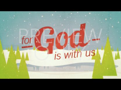 CHRISTMAS WELCOME GOD IS WITH US STILL