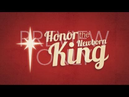 CHRISTMAS WELCOME HONOR THE KING STILL